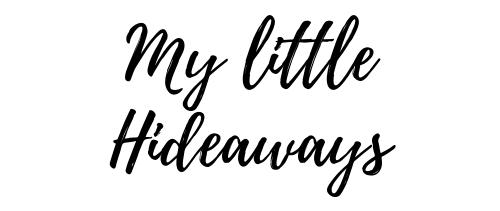 My little hideaways